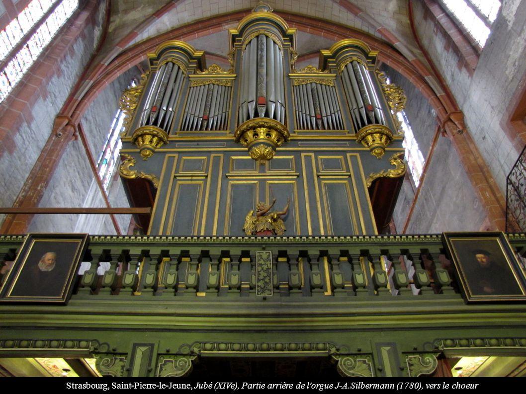 Strasbourg, Saint-Pierre-le-Jeune, Jubé (XIVe), Partie arrière de l'orgue J-A.Silbermann (1780), vers le choeur