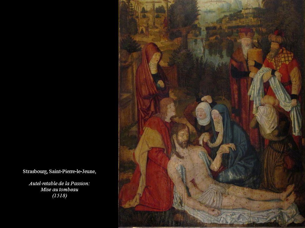 Strasbourg, Saint-Pierre-le-Jeune, Autel-retable de la Passion: Mise au tombeau (1518)