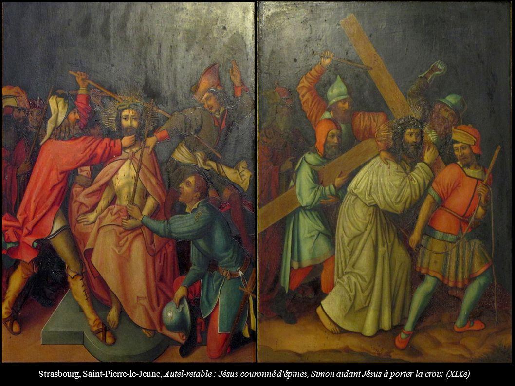 Strasbourg, Saint-Pierre-le-Jeune, Autel-retable : Jésus couronné d'épines, Simon aidant Jésus à porter la croix (XIXe)