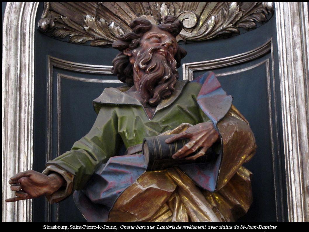 Strasbourg, Saint-Pierre-le-Jeune, Chœur baroque, Lambris de revêtement avec statue de St-Jean-Baptiste