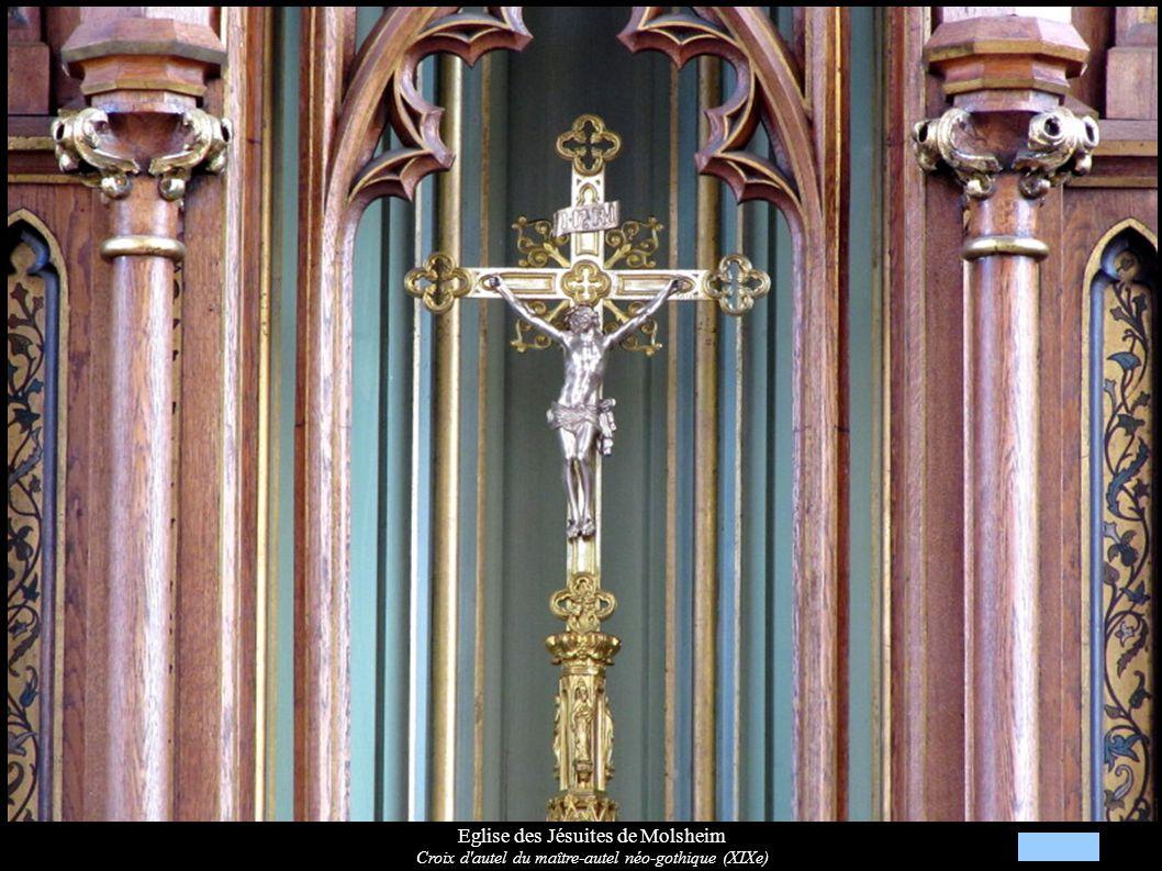 Eglise des Jésuites de Molsheim Croix d'autel du maître-autel néo-gothique (XIXe)
