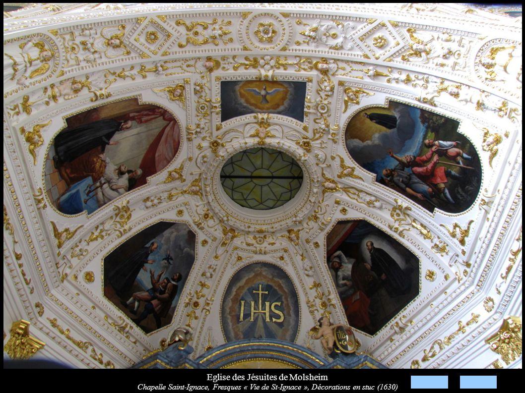 Eglise des Jésuites de Molsheim Chapelle Saint-Ignace, Fresques « Vie de St-Ignace », Décorations en stuc (1630)