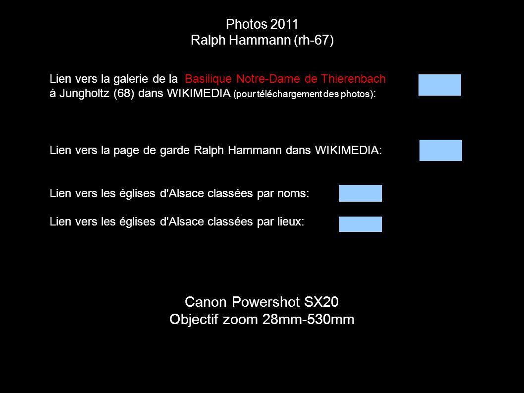 Photos 2011 Ralph Hammann (rh-67) Canon Powershot SX20 Objectif zoom 28mm-530mm Lien vers la galerie de la Basilique Notre-Dame de Thierenbach à Jungh