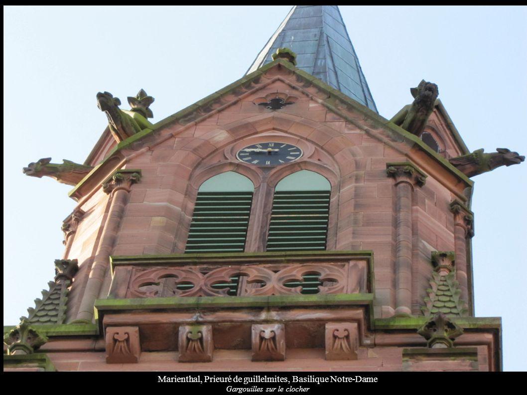 Marienthal, Prieuré de guillelmites, Basilique Notre-Dame Gargouilles sur le clocher