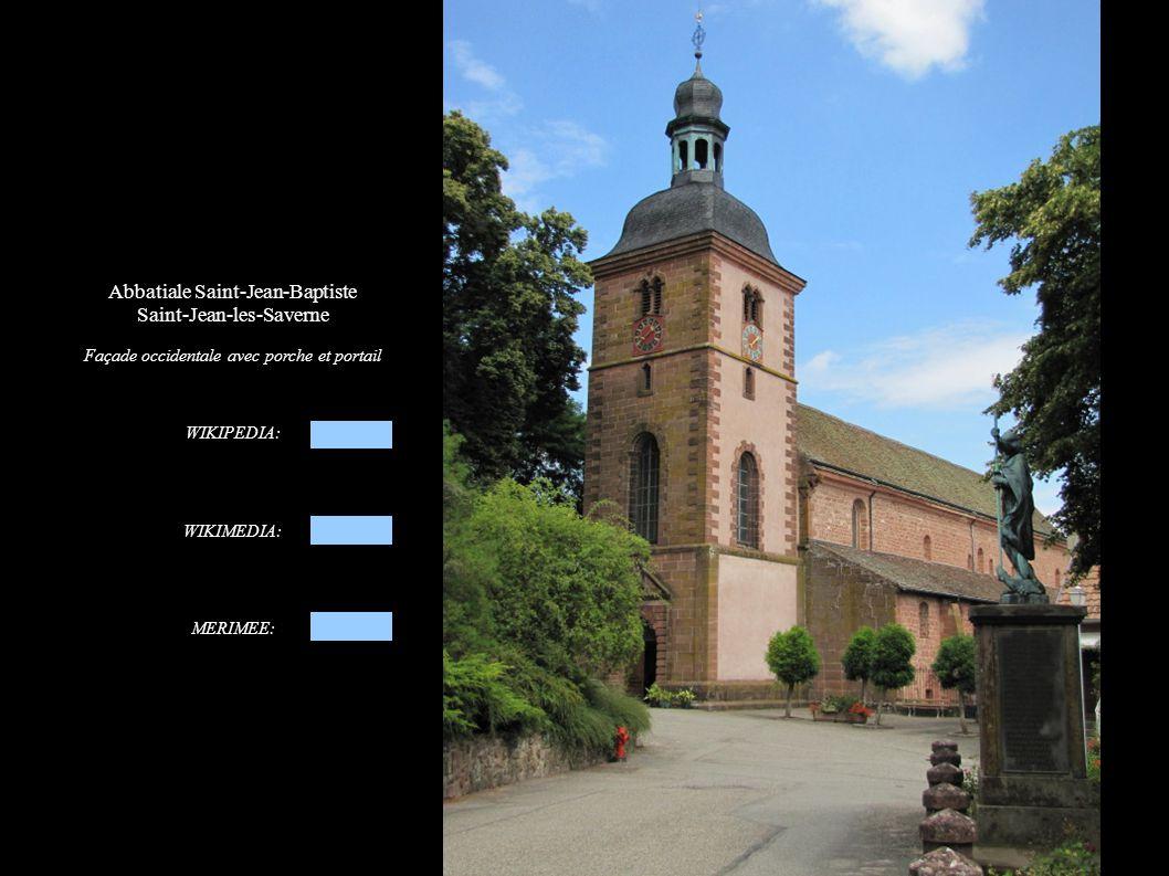 Abbatiale Saint-Jean-Baptiste Saint-Jean-les-Saverne Façade occidentale avec porche et portail WIKIPEDIA: WIKIMEDIA: MERIMEE: