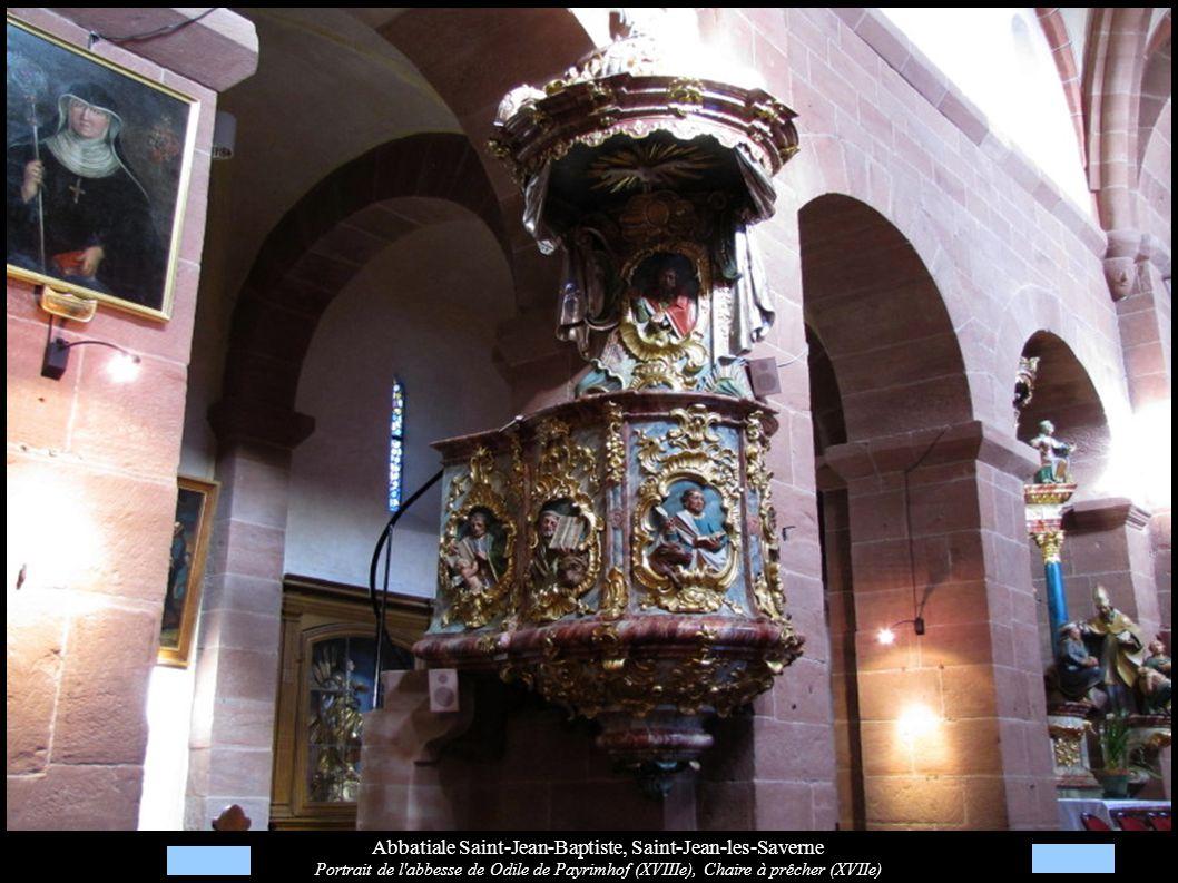 Abbatiale Saint-Jean-Baptiste, Saint-Jean-les-Saverne Portrait de l'abbesse de Odile de Payrimhof (XVIIIe), Chaire à prêcher (XVIIe)