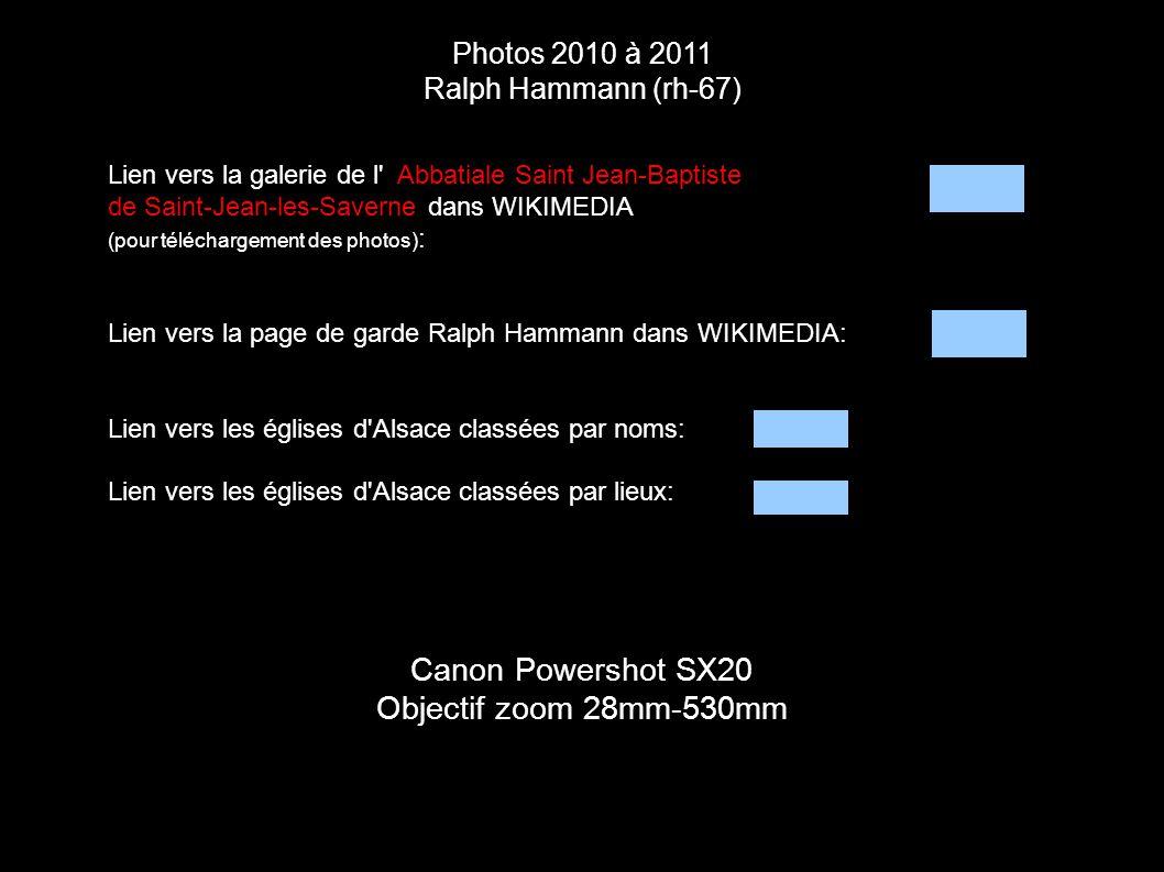 Photos 2010 à 2011 Ralph Hammann (rh-67) Canon Powershot SX20 Objectif zoom 28mm-530mm Lien vers la galerie de l' Abbatiale Saint Jean-Baptiste de Sai