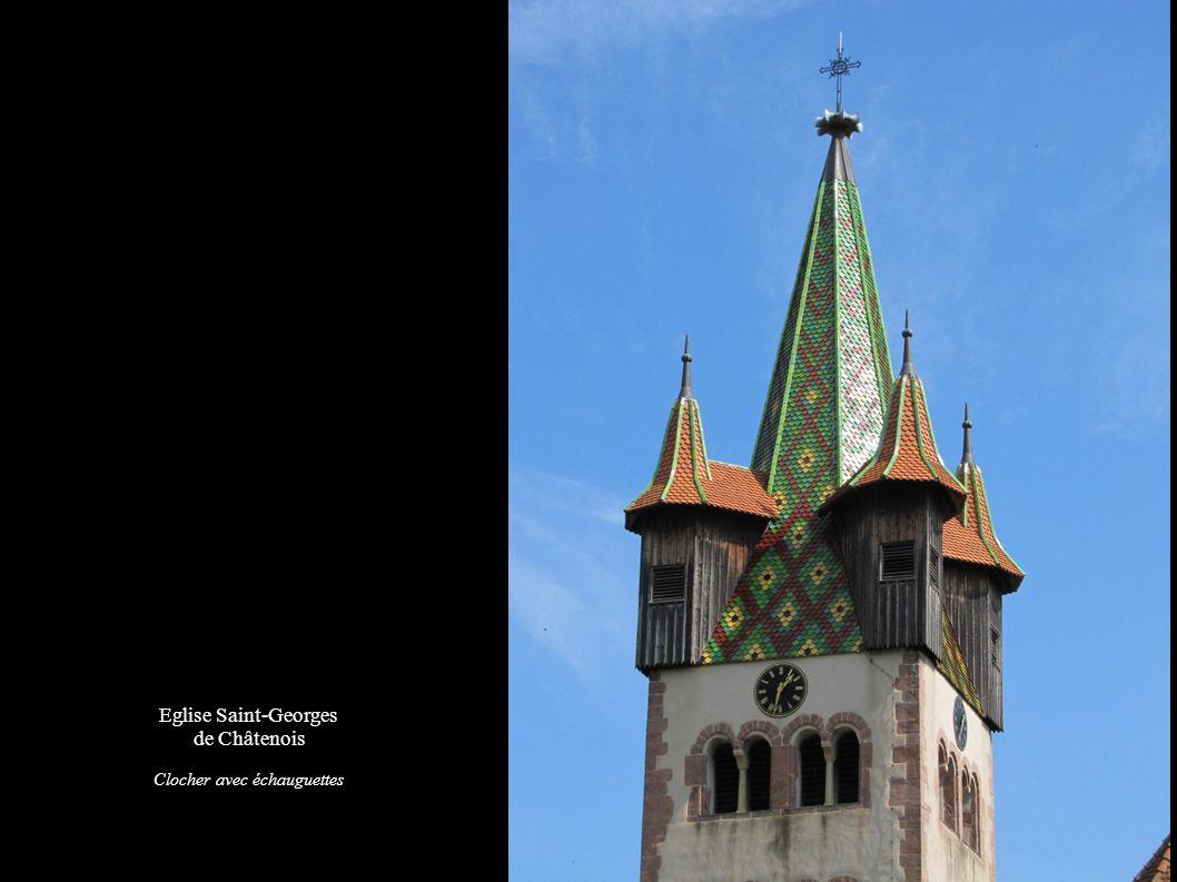 Eglise Saint-Georges de Châtenois Clocher avec échauguettes