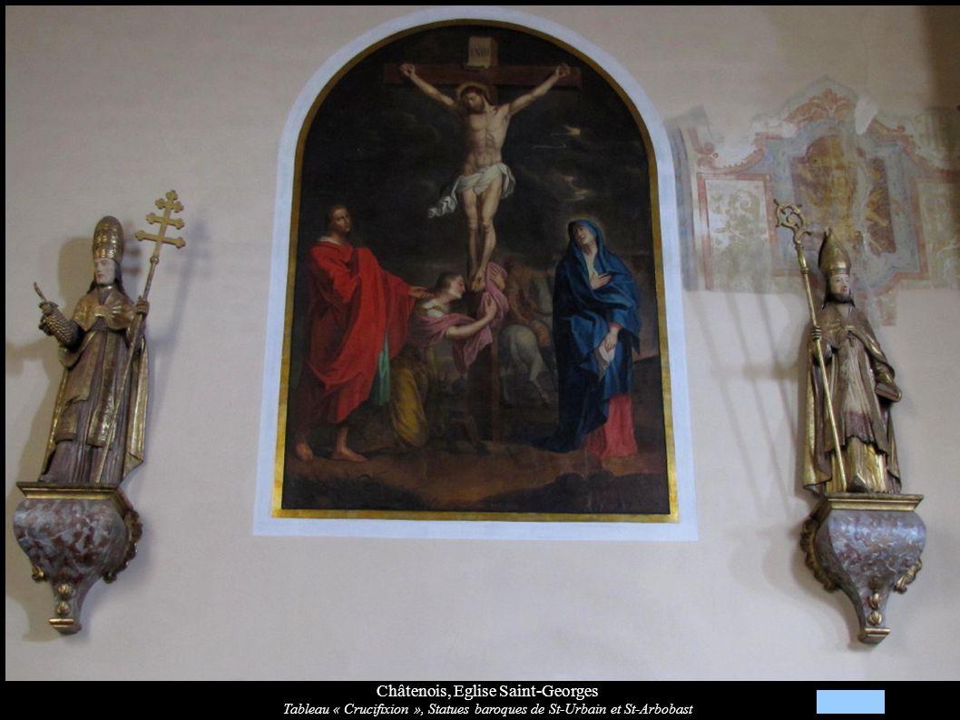 Châtenois, Eglise Saint-Georges Tableau « Crucifixion », Statues baroques de St-Urbain et St-Arbobast