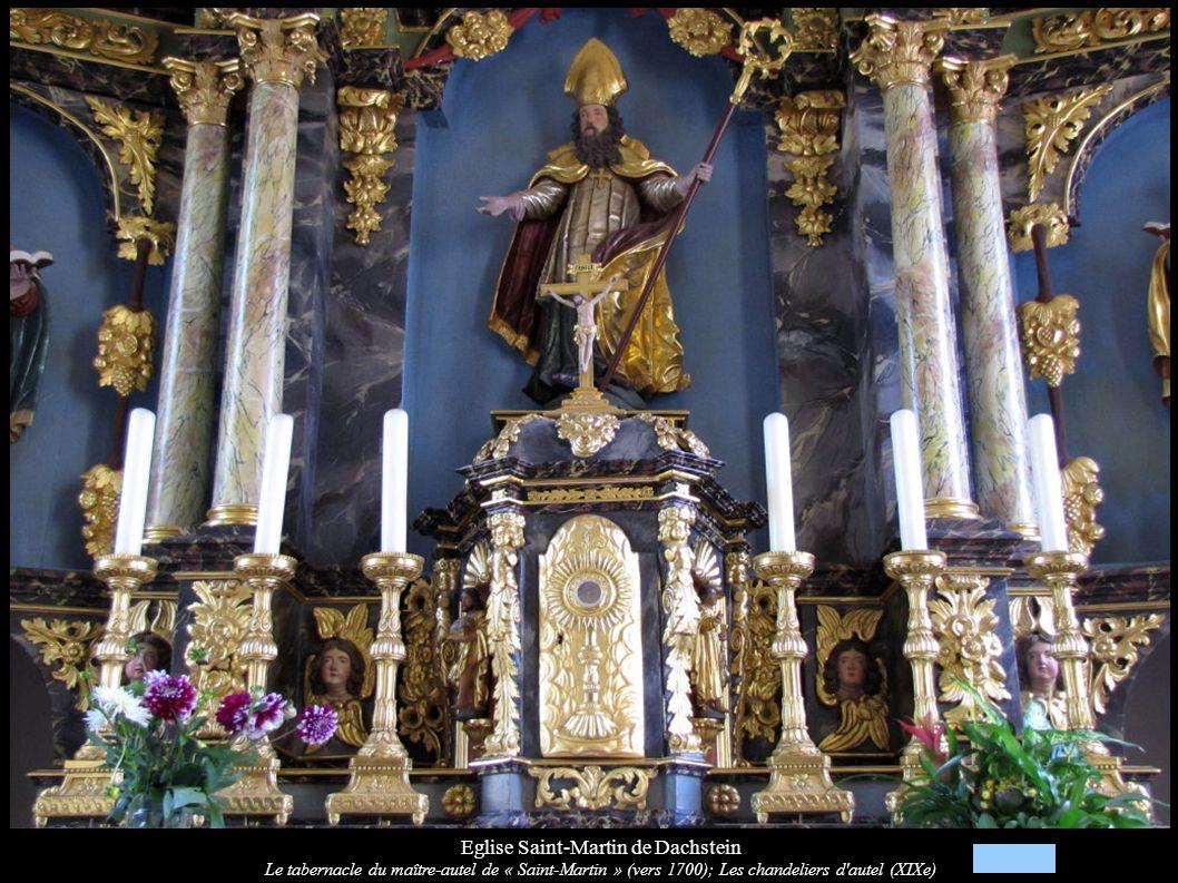Eglise Saint-Martin de Dachstein Le tabernacle du maître-autel de « Saint-Martin » (vers 1700); Les chandeliers d'autel (XIXe)