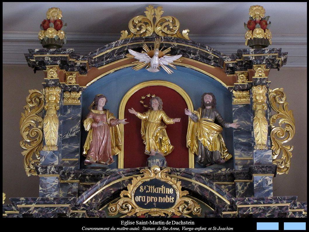 Eglise Saint-Martin de Dachstein Couronnement du maître-autel: Statues de Ste-Anne, Vierge-enfant et St-Joachim