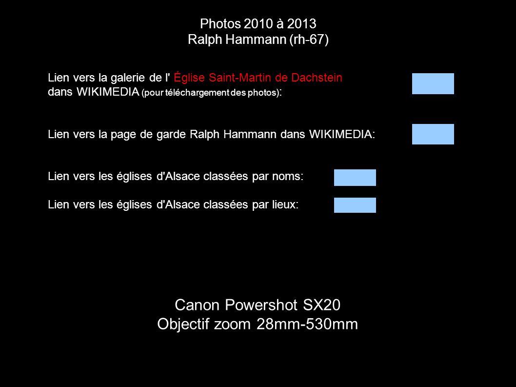 Photos 2010 à 2013 Ralph Hammann (rh-67) Canon Powershot SX20 Objectif zoom 28mm-530mm Lien vers la galerie de l' Église Saint-Martin de Dachstein dan