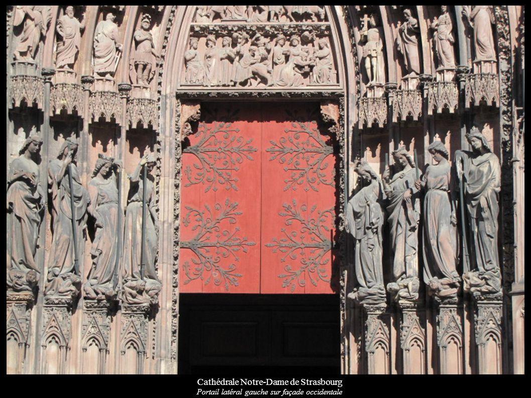 Cathédrale Notre-Dame de Strasbourg Portail latéral gauche sur façade occidentale