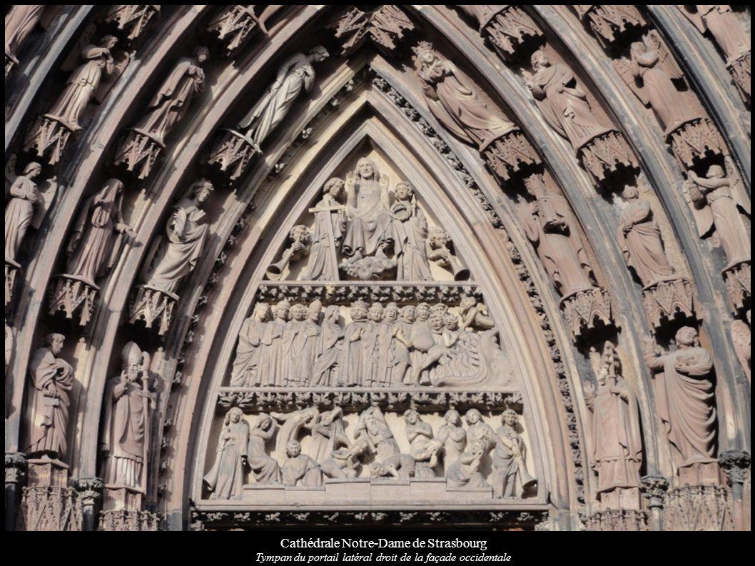 Cathédrale Notre-Dame de Strasbourg Tympan du portail latéral droit de la façade occidentale