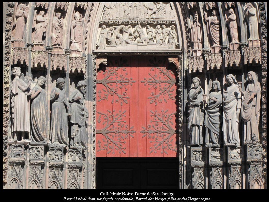 Cathédrale Notre-Dame de Strasbourg Portail latéral droit sur façade occidentale, Portail des Vierges folles et des Vierges sages