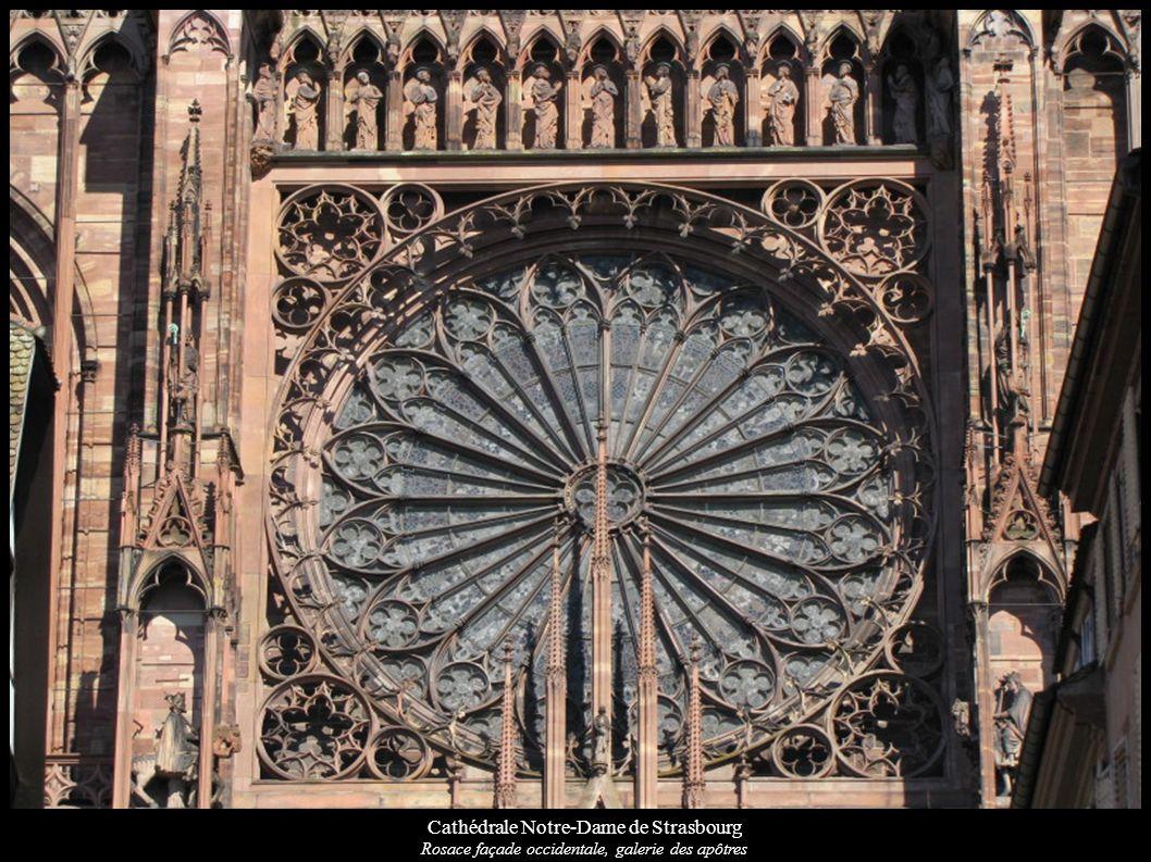 Cathédrale Notre-Dame de Strasbourg Rosace façade occidentale, galerie des apôtres