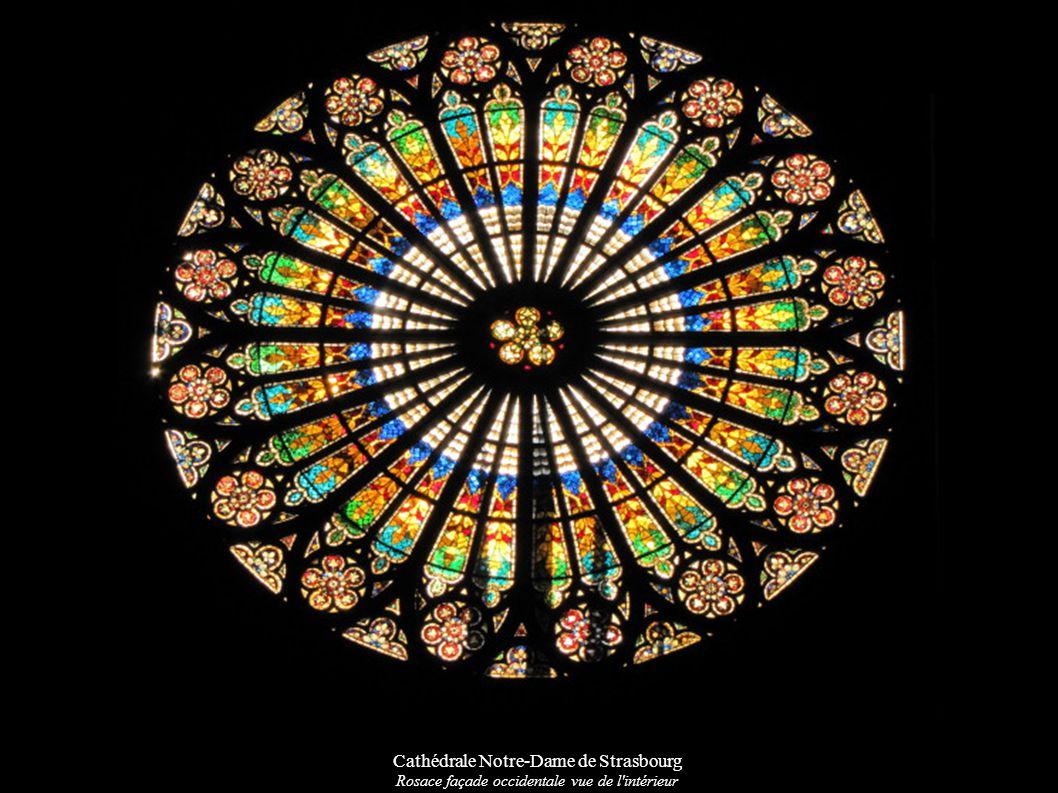 Cathédrale Notre-Dame de Strasbourg Rosace façade occidentale vue de l'intérieur