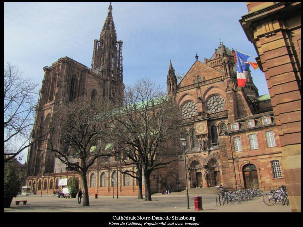 Cathédrale Notre-Dame de Strasbourg Place du Château, Façade côté sud avec transept
