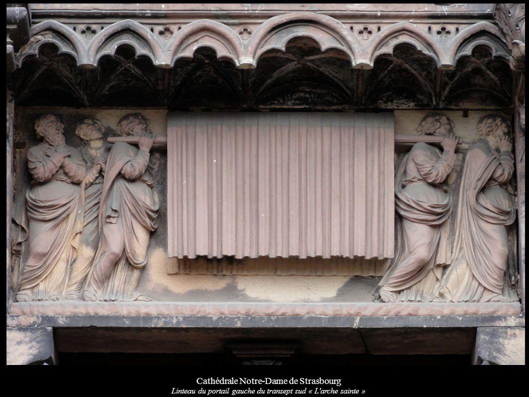 Cathédrale Notre-Dame de Strasbourg Linteau du portail gauche du transept sud « L'arche sainte »