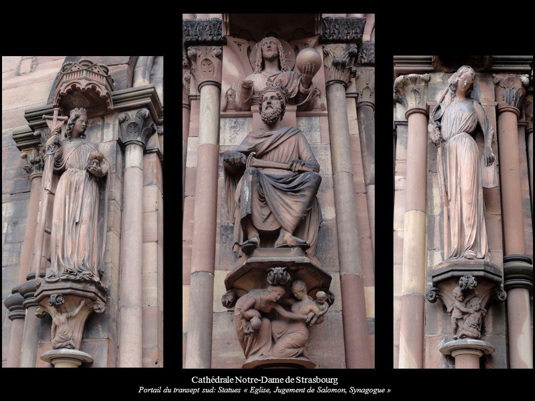 Cathédrale Notre-Dame de Strasbourg Portail du transept sud: Statues « Eglise, Jugement de Salomon, Synagogue »