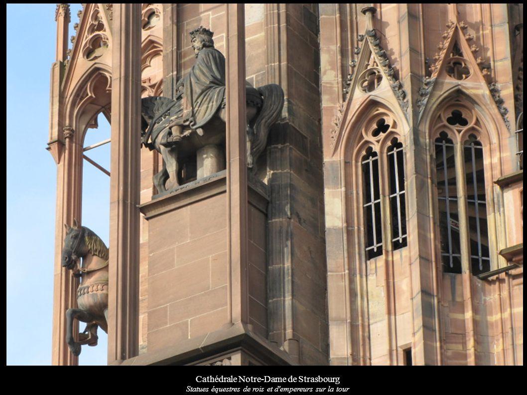 Cathédrale Notre-Dame de Strasbourg Statues équestres de rois et d'empereurs sur la tour