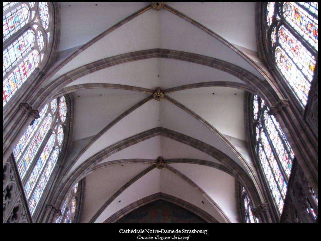 Cathédrale Notre-Dame de Strasbourg Croisées d'ogives de la nef