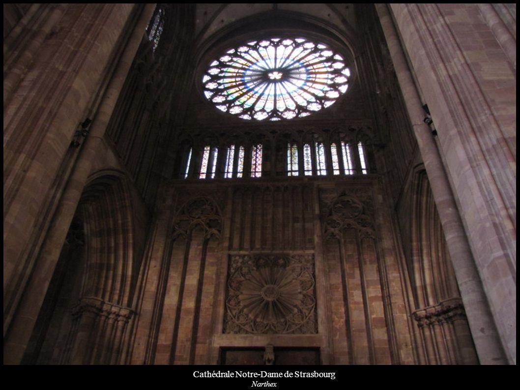 Cathédrale Notre-Dame de Strasbourg Narthex