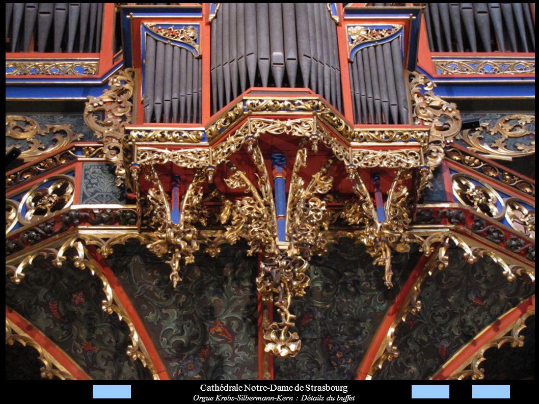 Cathédrale Notre-Dame de Strasbourg Orgue Krebs-Silbermann-Kern : Détails du buffet