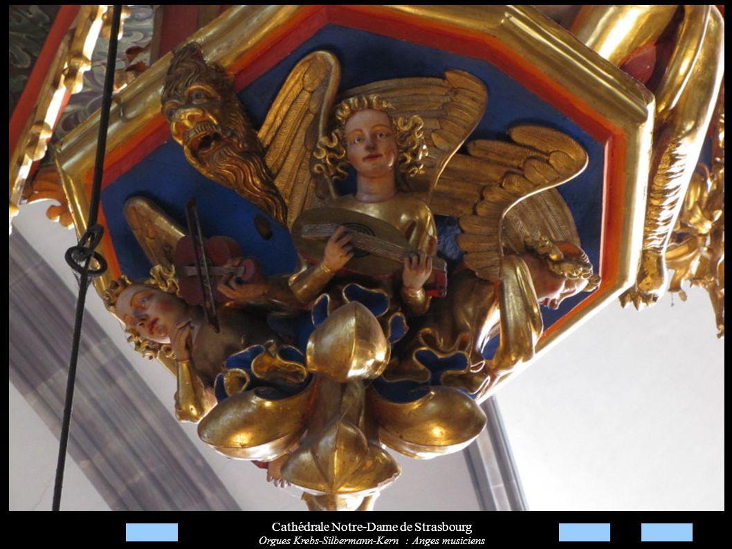 Cathédrale Notre-Dame de Strasbourg Orgues Krebs-Silbermann-Kern : Anges musiciens