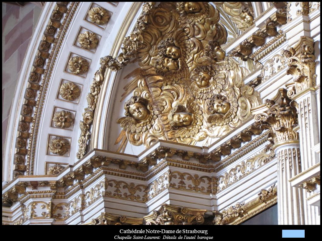 Cathédrale Notre-Dame de Strasbourg Chapelle Saint-Laurent: Détails de l'autel baroque