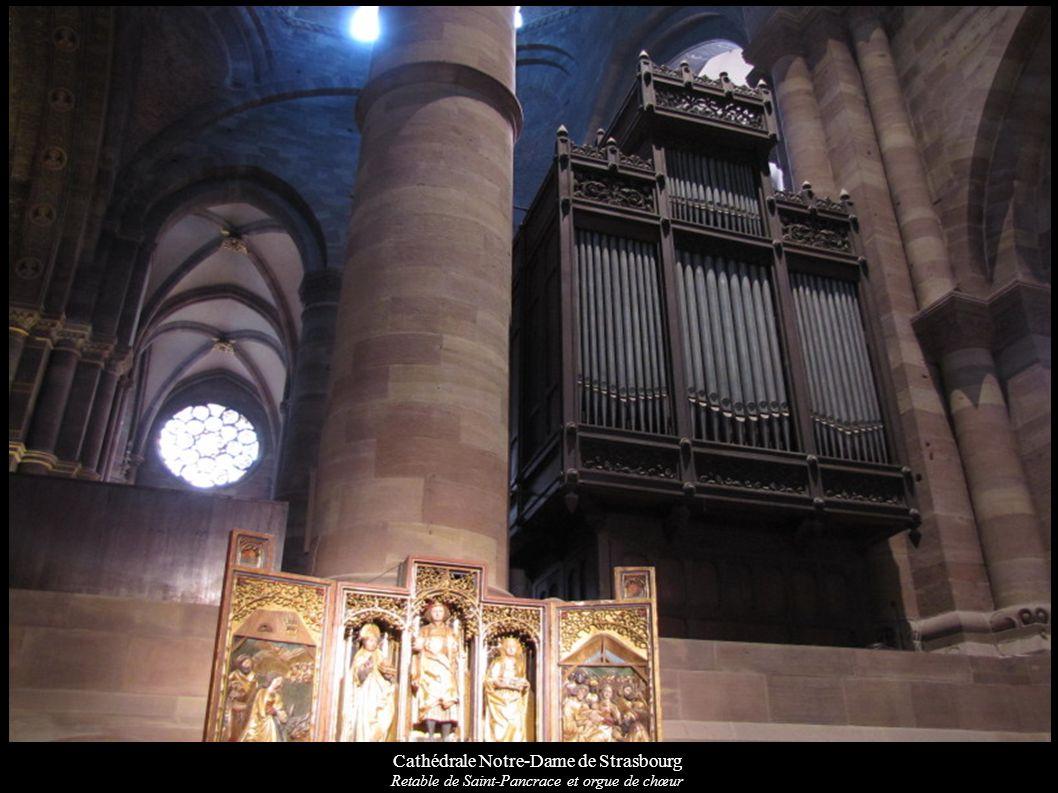 Cathédrale Notre-Dame de Strasbourg Retable de Saint-Pancrace et orgue de chœur