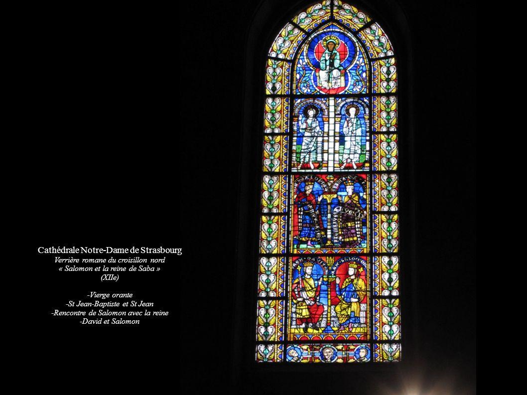 Cathédrale Notre-Dame de Strasbourg Façade sud et ouest Cathédrale Notre-Dame de Strasbourg Verrière romane du croisillon nord « Salomon et la reine d