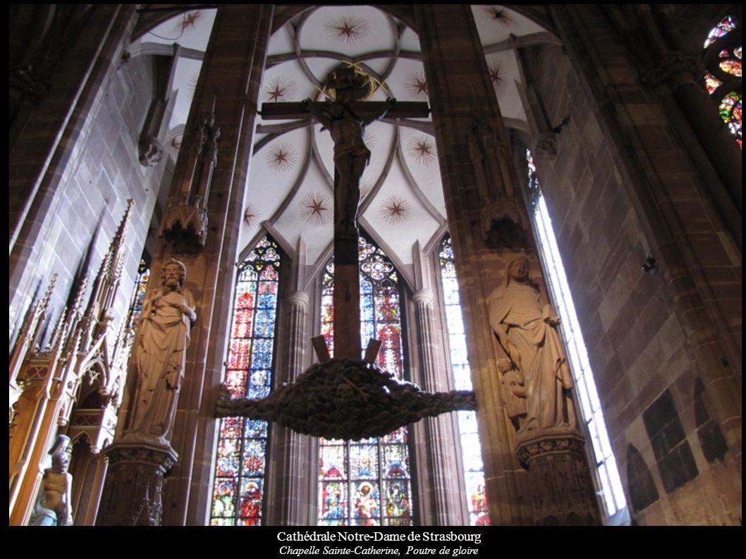 Cathédrale Notre-Dame de Strasbourg Chapelle Sainte-Catherine, Poutre de gloire