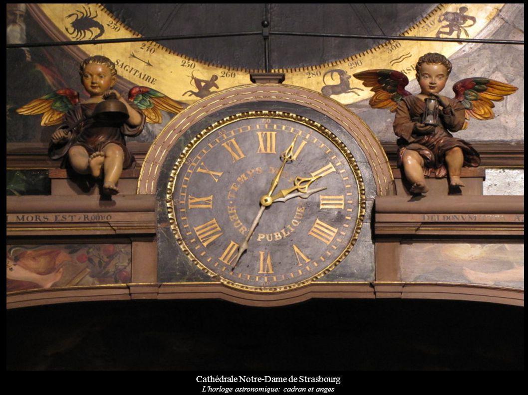 Cathédrale Notre-Dame de Strasbourg L'horloge astronomique: cadran et anges