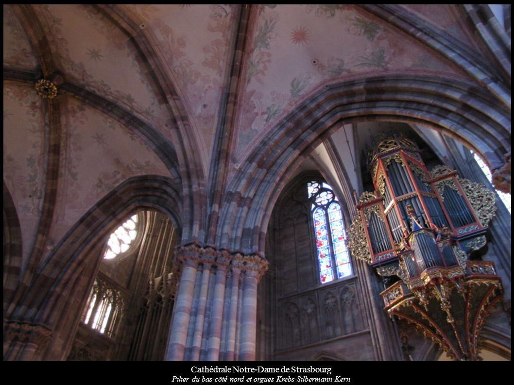 Cathédrale Notre-Dame de Strasbourg Pilier du bas-côté nord et orgues Krebs-Silbermann-Kern