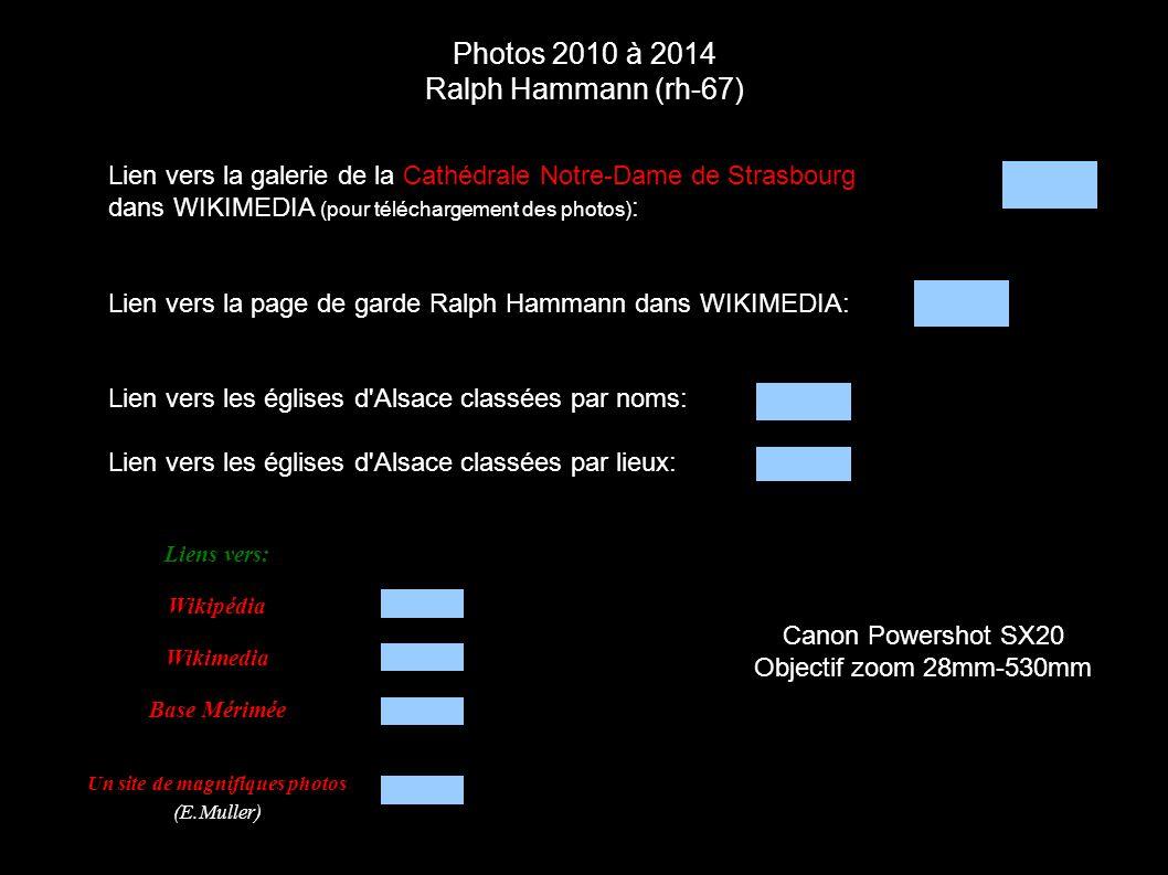 Photos 2010 à 2014 Ralph Hammann (rh-67) Canon Powershot SX20 Objectif zoom 28mm-530mm Lien vers la galerie de la Cathédrale Notre-Dame de Strasbourg