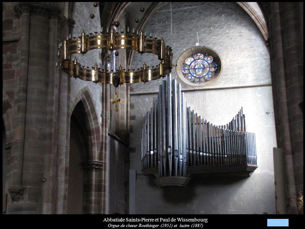 Abbatiale Saints-Pierre et Paul de Wissembourg Orgue de chœur Roethinger (1951) et lustre (1887)