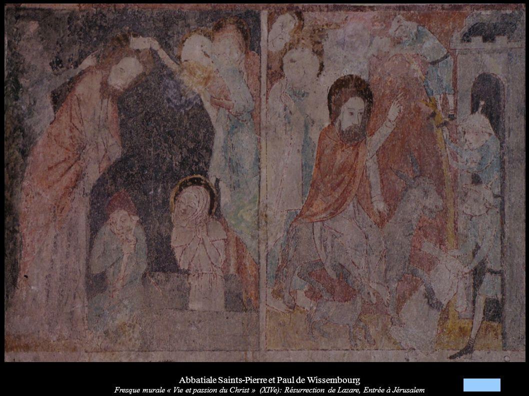 Abbatiale Saints-Pierre et Paul de Wissembourg Fresque murale « Vie et passion du Christ » (XIVe): Résurrection de Lazare, Entrée à Jérusalem