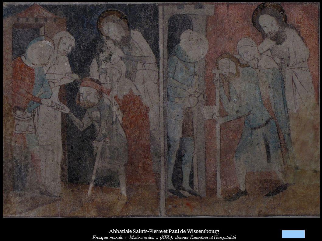 Abbatiale Saints-Pierre et Paul de Wissembourg Fresque murale « Miséricordes » (XIVe): donner l aumône et l hospitalité