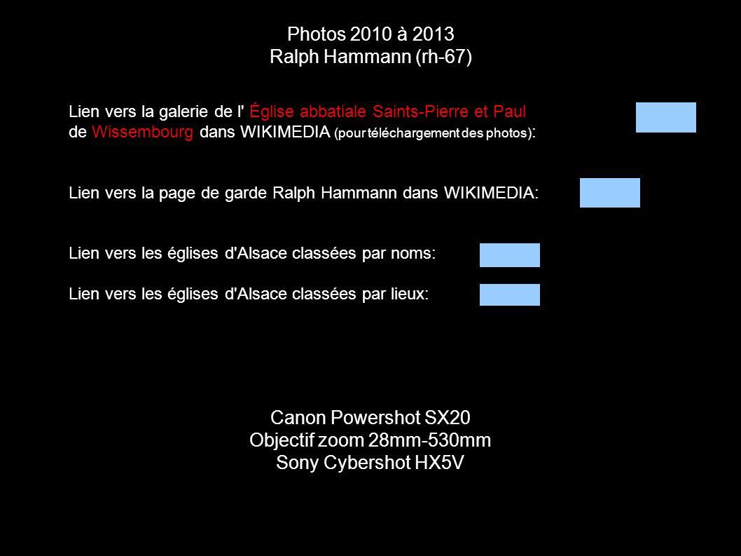 Photos 2010 à 2013 Ralph Hammann (rh-67) Canon Powershot SX20 Objectif zoom 28mm-530mm Sony Cybershot HX5V Lien vers la galerie de l' Église abbatiale
