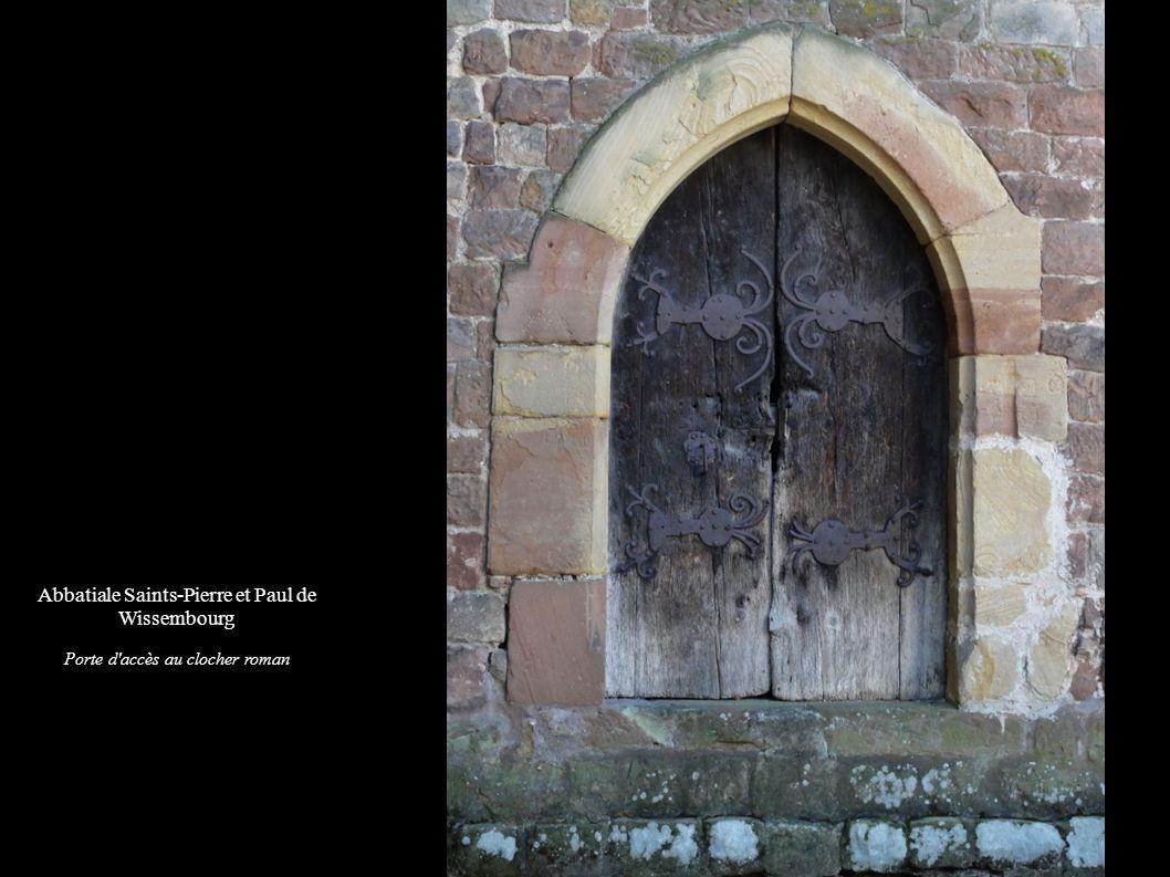 Abbatiale Saints-Pierre et Paul de Wissembourg Porte d accès au clocher roman