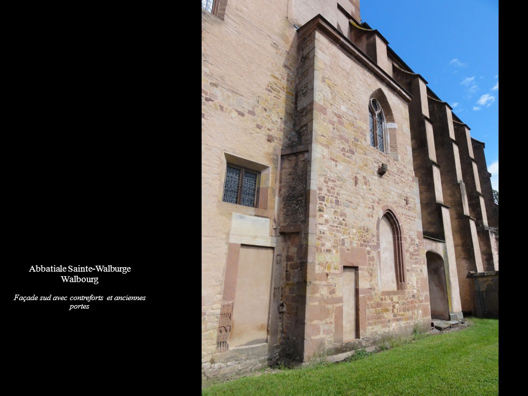 Abbatiale Sainte-Walburge de Walbourg Façade sud avec le clocher roman, la nef et la tour de croisée gothiques