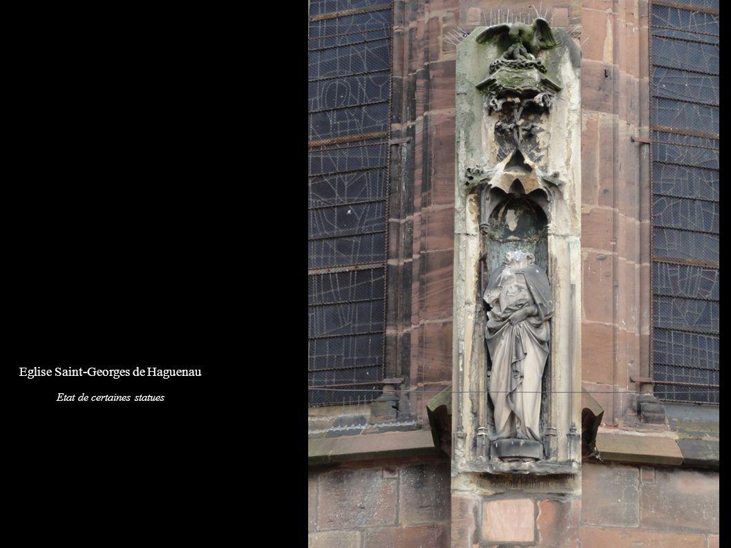 Eglise Saint-Georges de Haguenau Etat de certaines statues