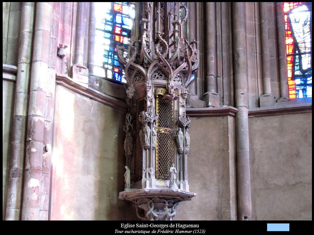 Eglise Saint-Georges de Haguenau Tour eucharistique de Frédéric Hammer (1523)