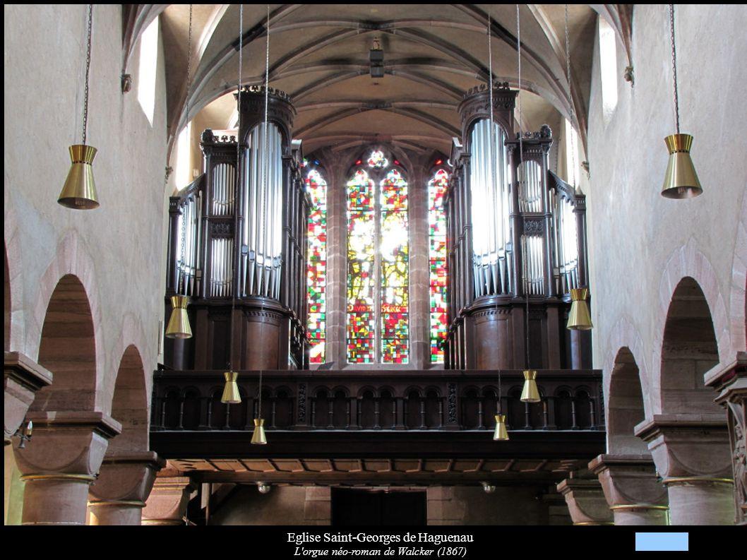 Eglise Saint-Georges de Haguenau L'orgue néo-roman de Walcker (1867)