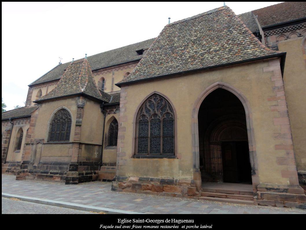 Eglise Saint-Georges de Haguenau Façade sud avec frises romanes restaurées et porche latéral