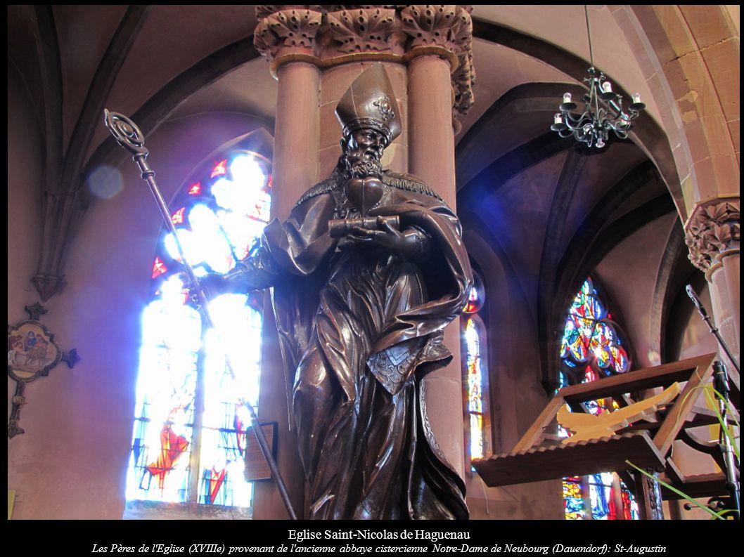 Eglise Saint-Nicolas de Haguenau Les Pères de l Eglise (XVIIIe) provenant de l ancienne abbaye cistercienne Notre-Dame de Neubourg (Dauendorf): St-Augustin