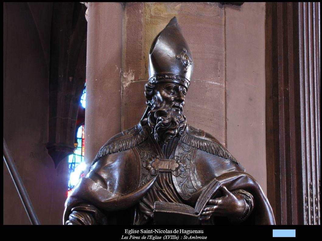 Eglise Saint-Nicolas de Haguenau Les Pères de l Eglise (XVIIIe) : St-Ambroise
