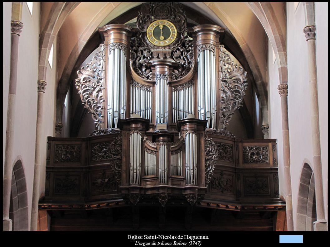 Eglise Saint-Nicolas de Haguenau L orgue de tribune Rohrer (1747)