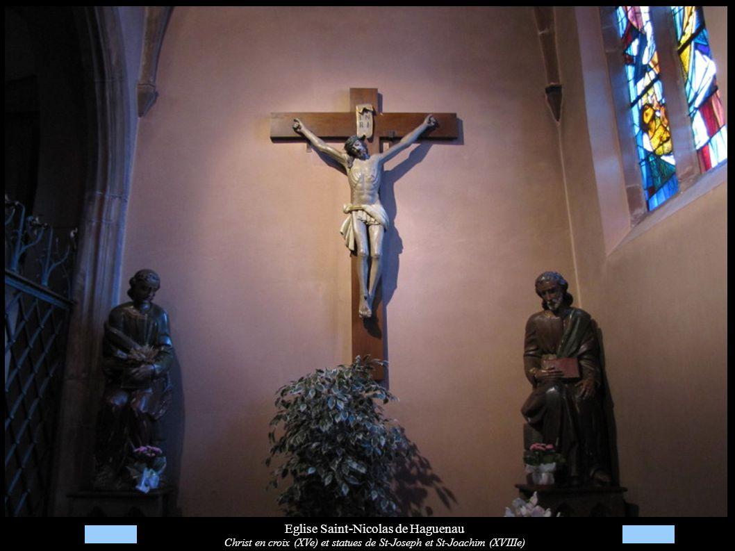 Eglise Saint-Nicolas de Haguenau Christ en croix (XVe) et statues de St-Joseph et St-Joachim (XVIIIe)